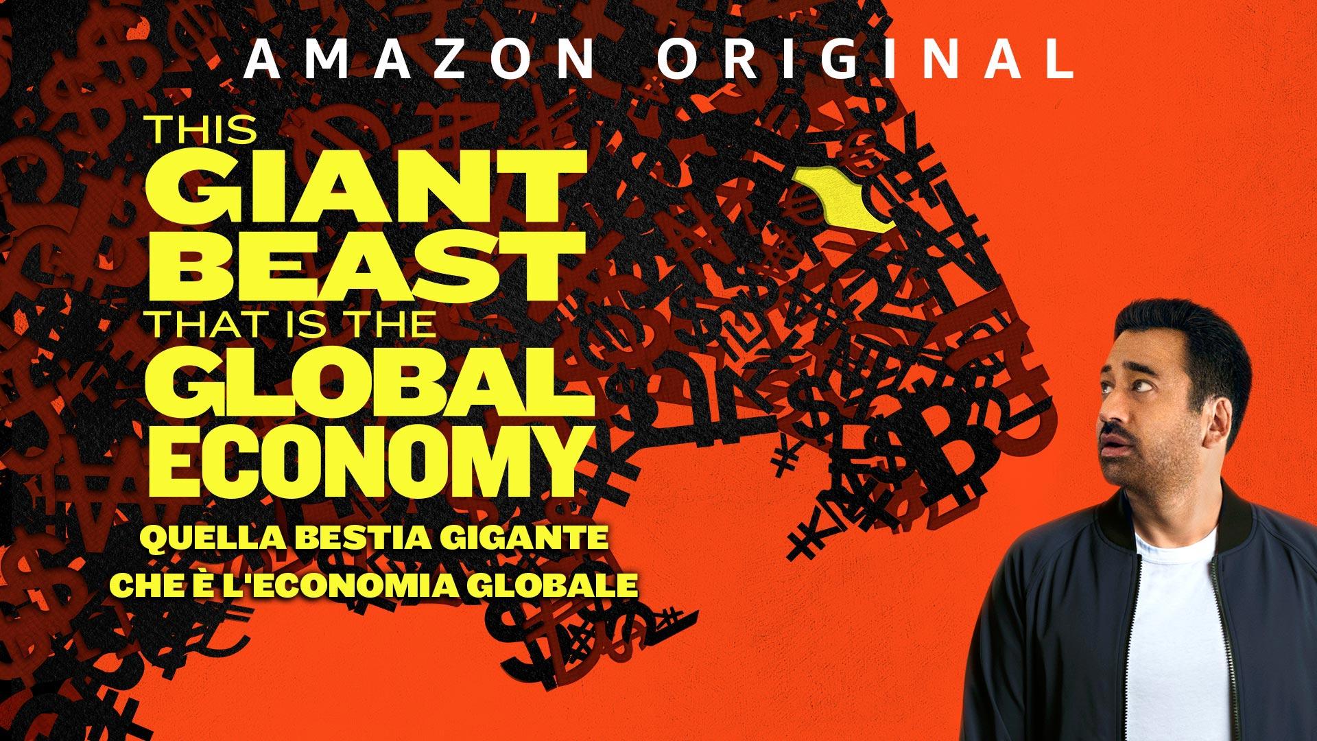 Quella bestia gigante che è l'economia globale - Stagione 1