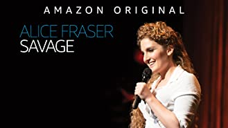 Alice Fraser: Savage - Season 1
