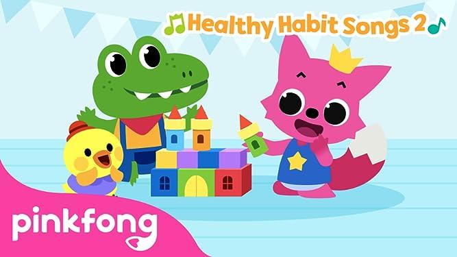 Pinkfong! Healthy Habit Songs
