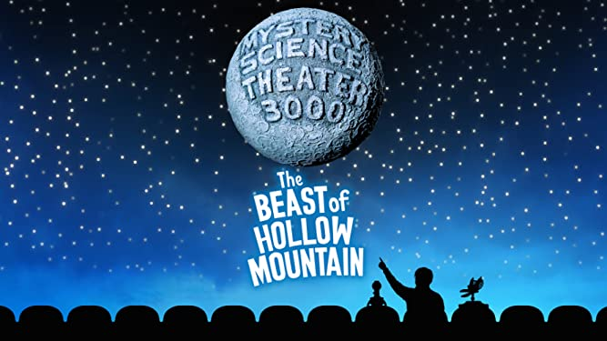 Mystery Science Theater 3000: The Beast of Hollow Mountain