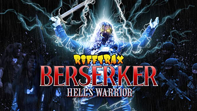 RiffTrax: Berserker - Hell's Warrior