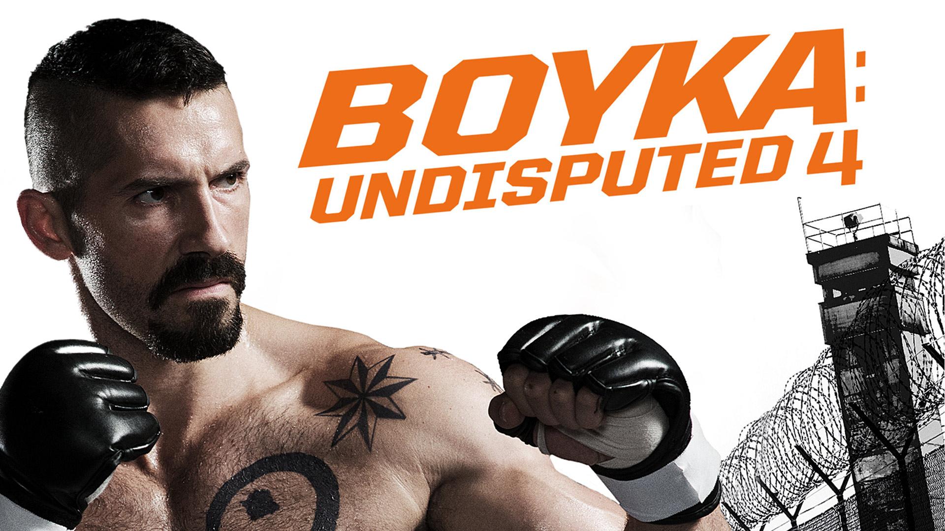 Boyka: Undisputed 4