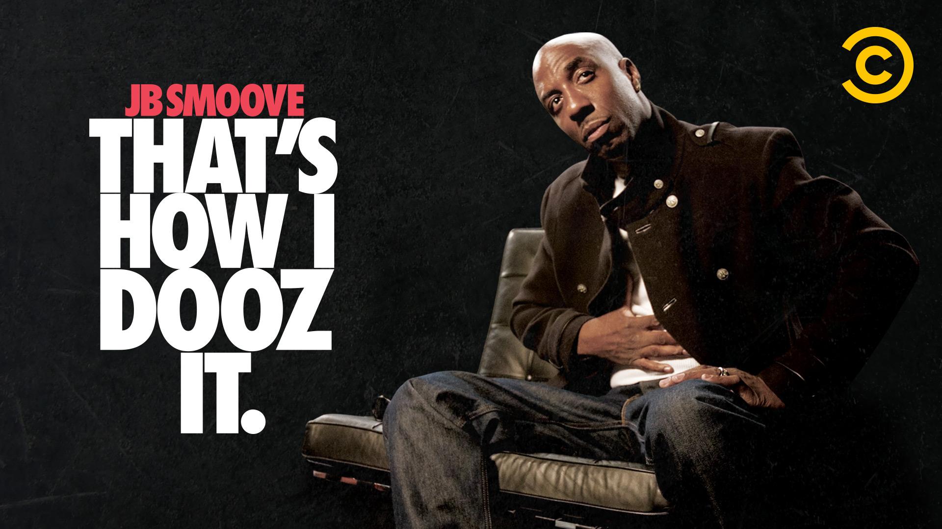 JB Smoove: That's How I Dooz It