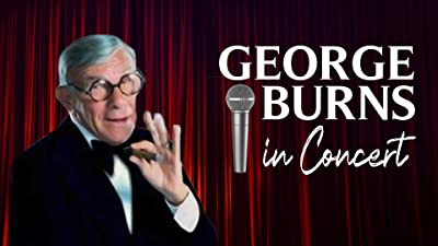George Burns Showtime Special in Concert