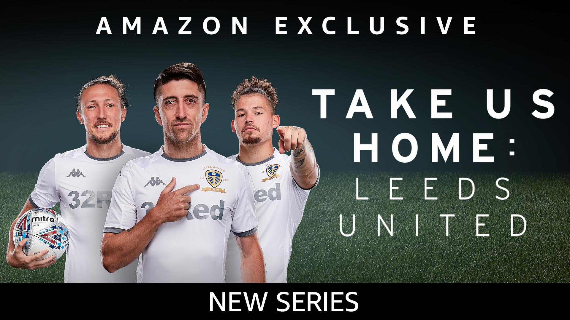 Take Us Home: Leeds United - Season 1