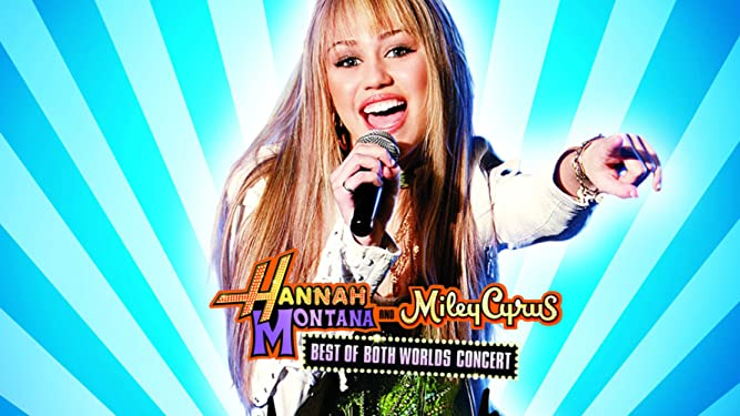 Hannah Montana & Miley Cyrus: Best of Both Worlds