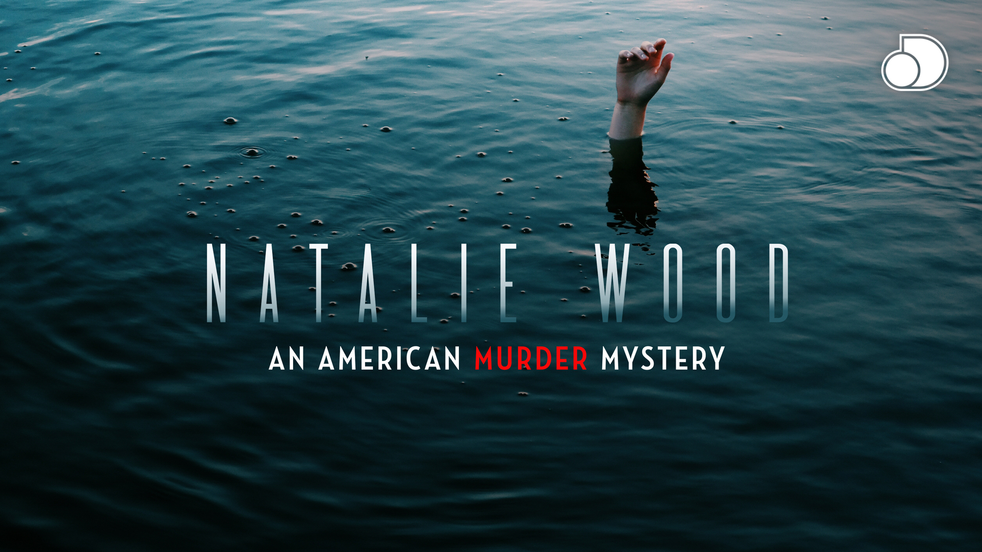 Natalie Wood: An American Murder Mystery - Season 1