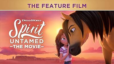 Spirit Untamed: The Movie