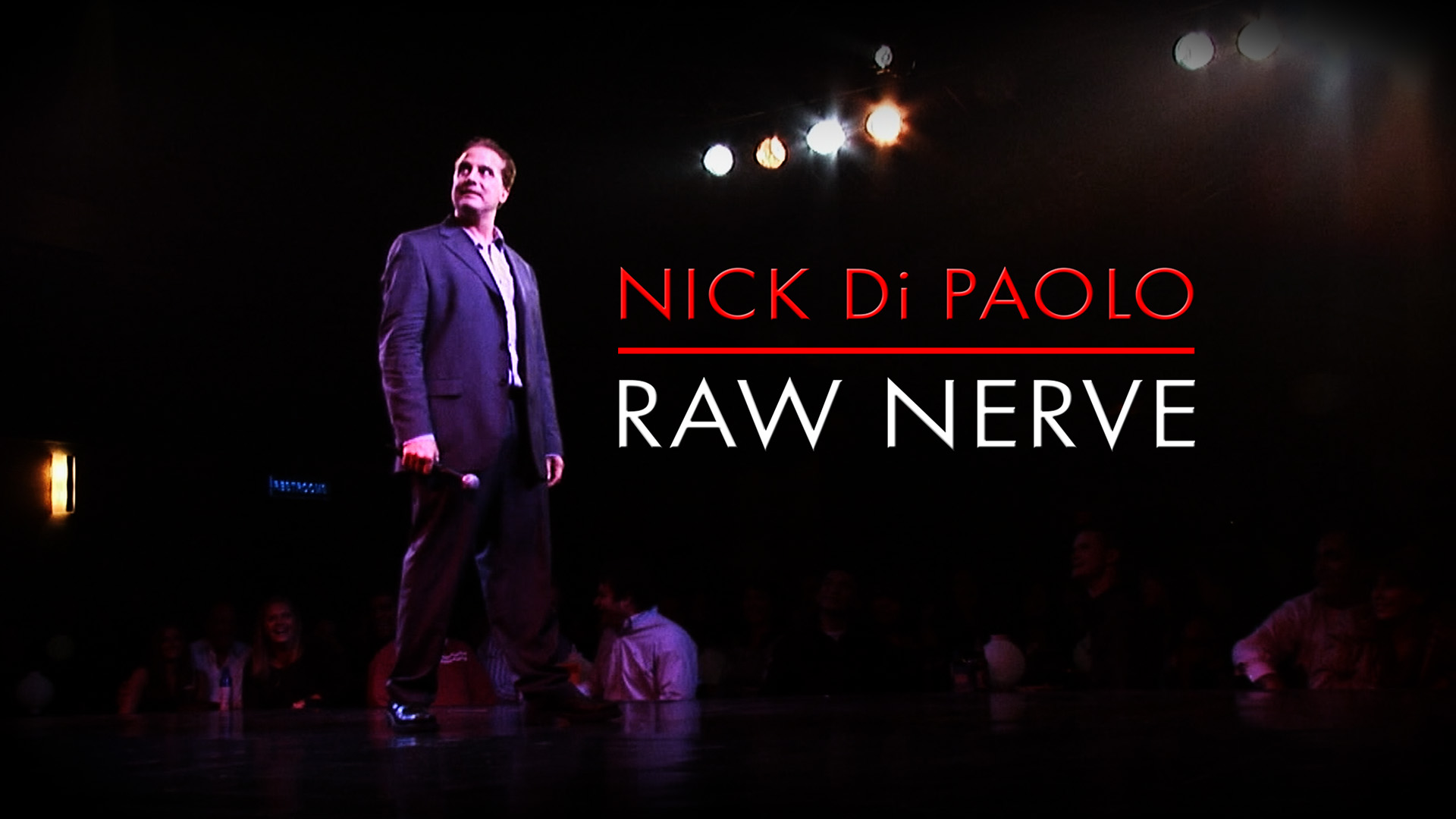 Nick Di Paolo: Raw Nerve