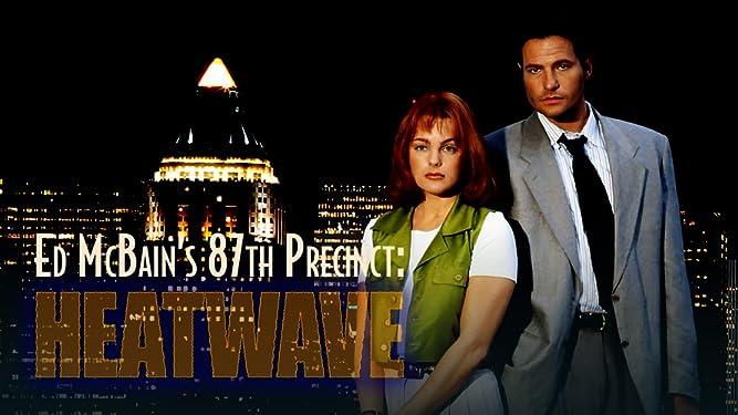 Ed McBain's 87th Precinct: Heatwave