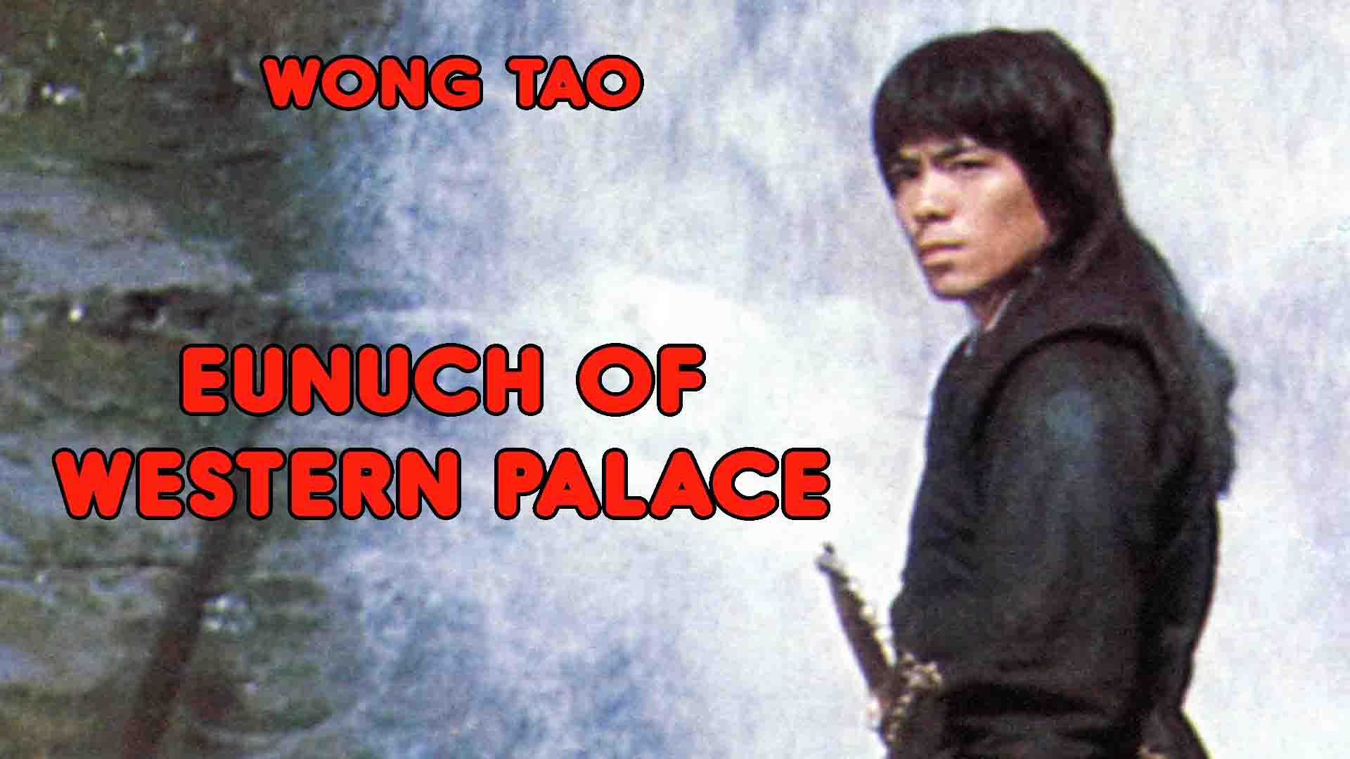Eunuch Of Western Palace