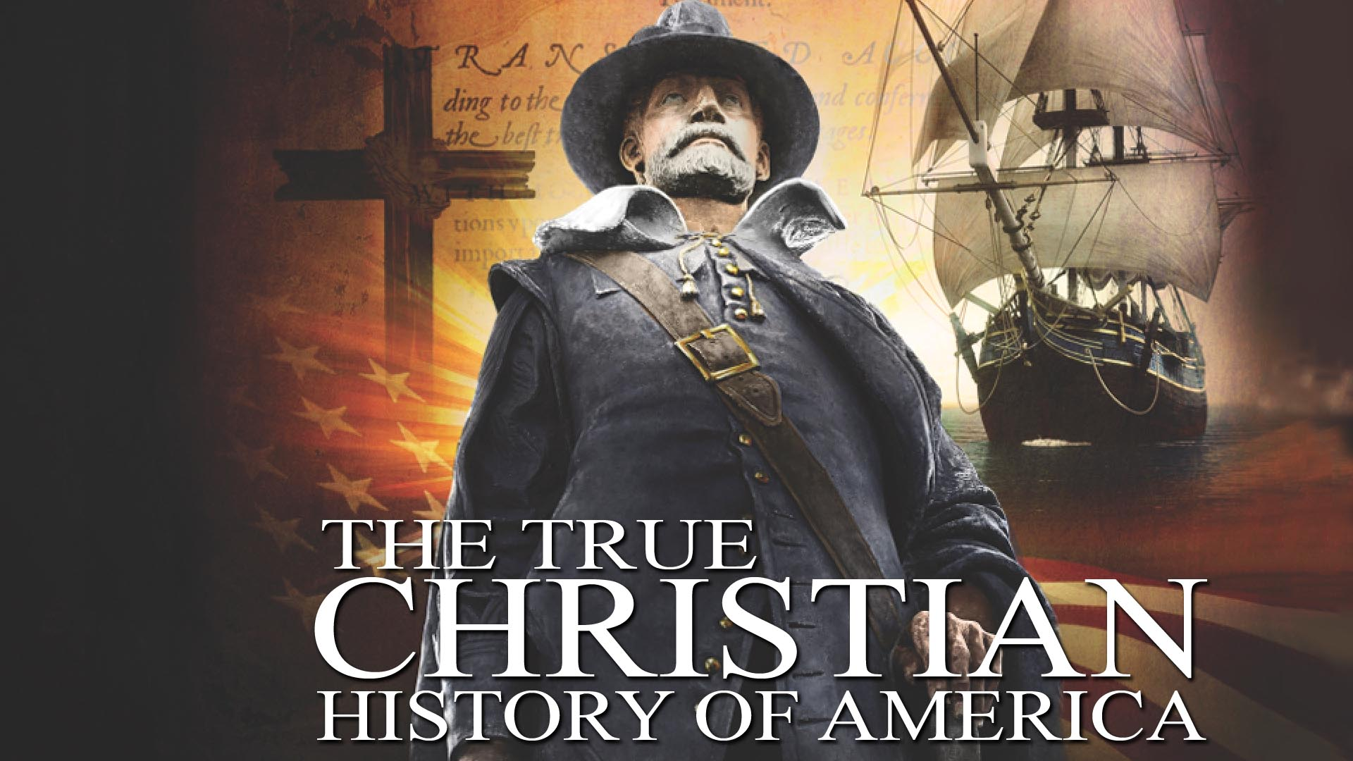 The True Christian History of America