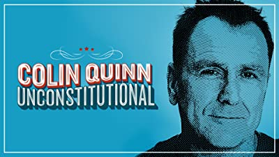 Colin Quinn: Unconstitutional
