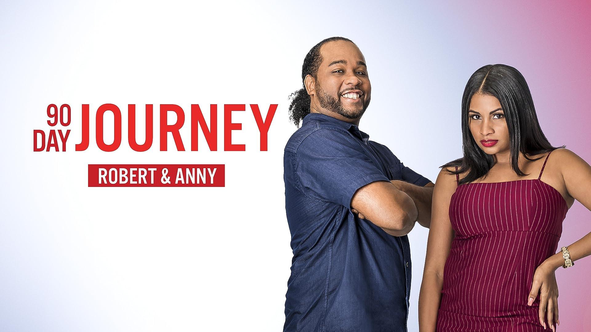 90 Day Journey: Robert & Anny - Season 1