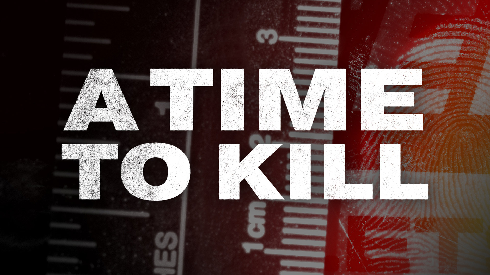 A Time to Kill - Season 1
