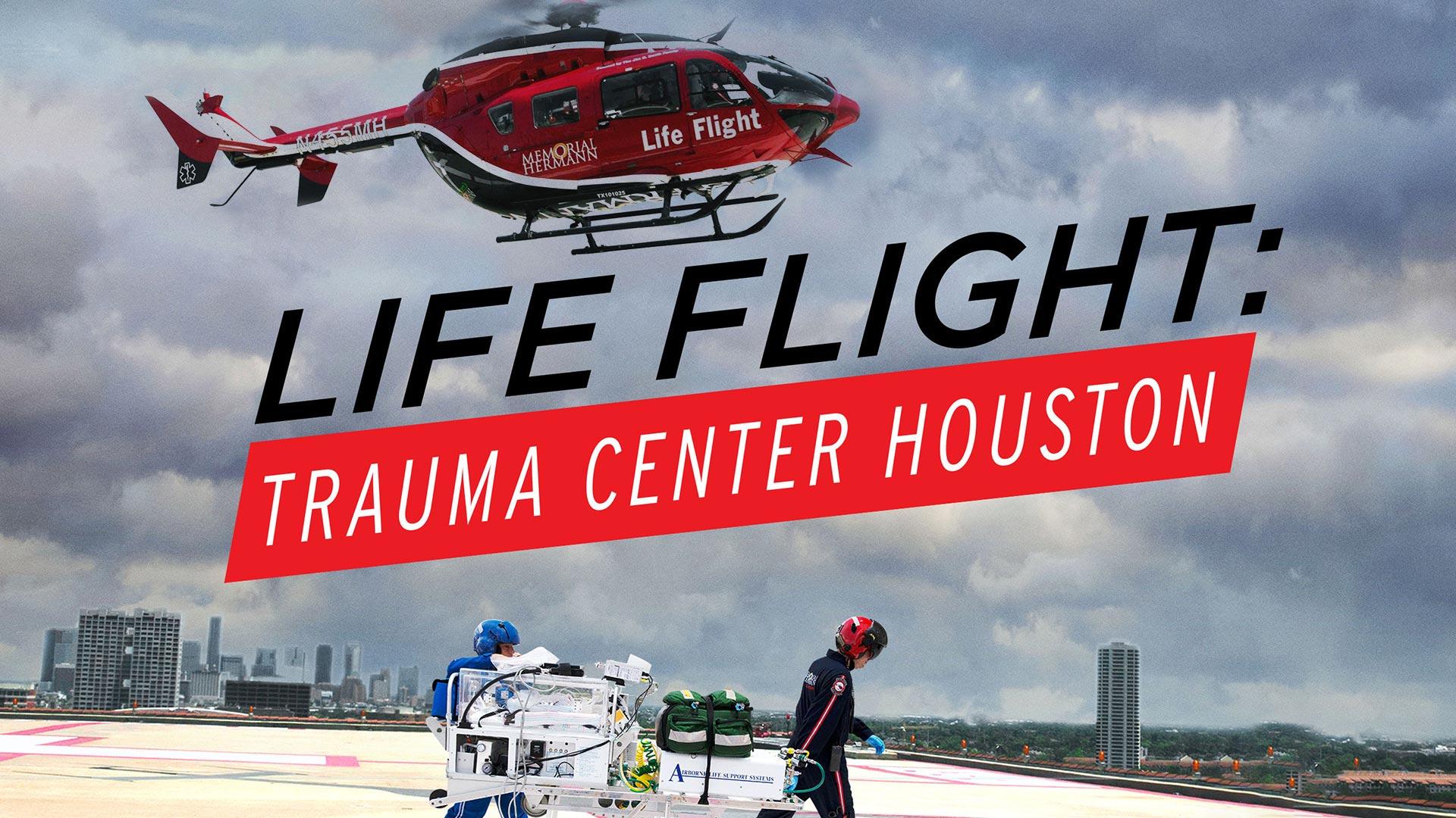 Life Flight: Trauma Center Houston Season 1