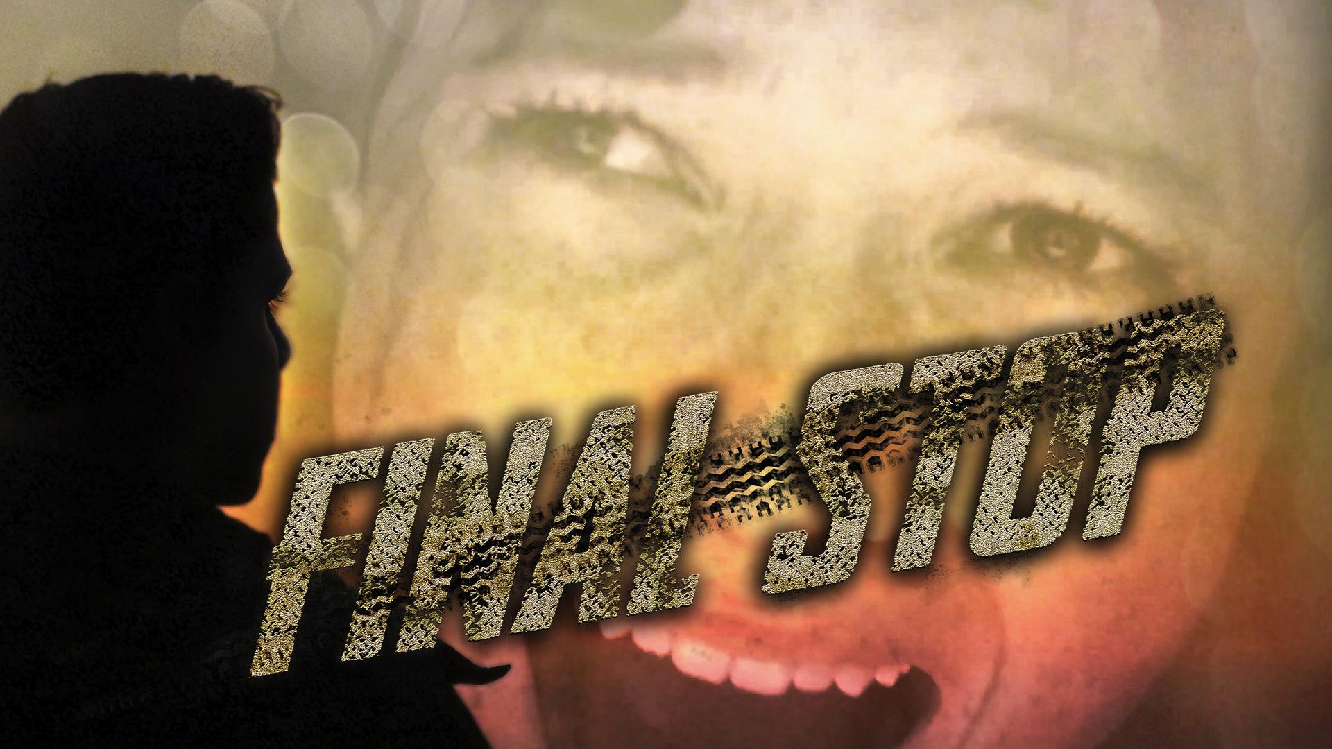 Final Stop