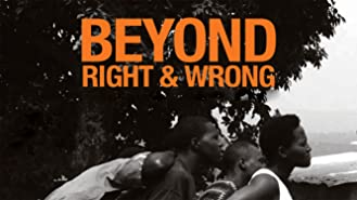 Beyond Right and Wrong