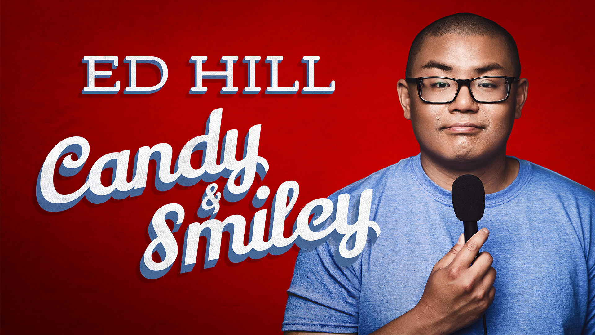 Ed Hill: Candy and Smiley
