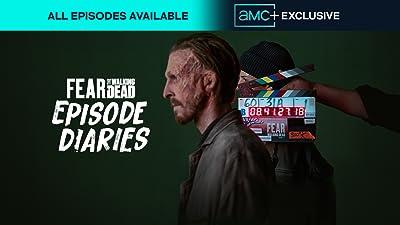 Fear the Walking Dead: Episode Diaries
