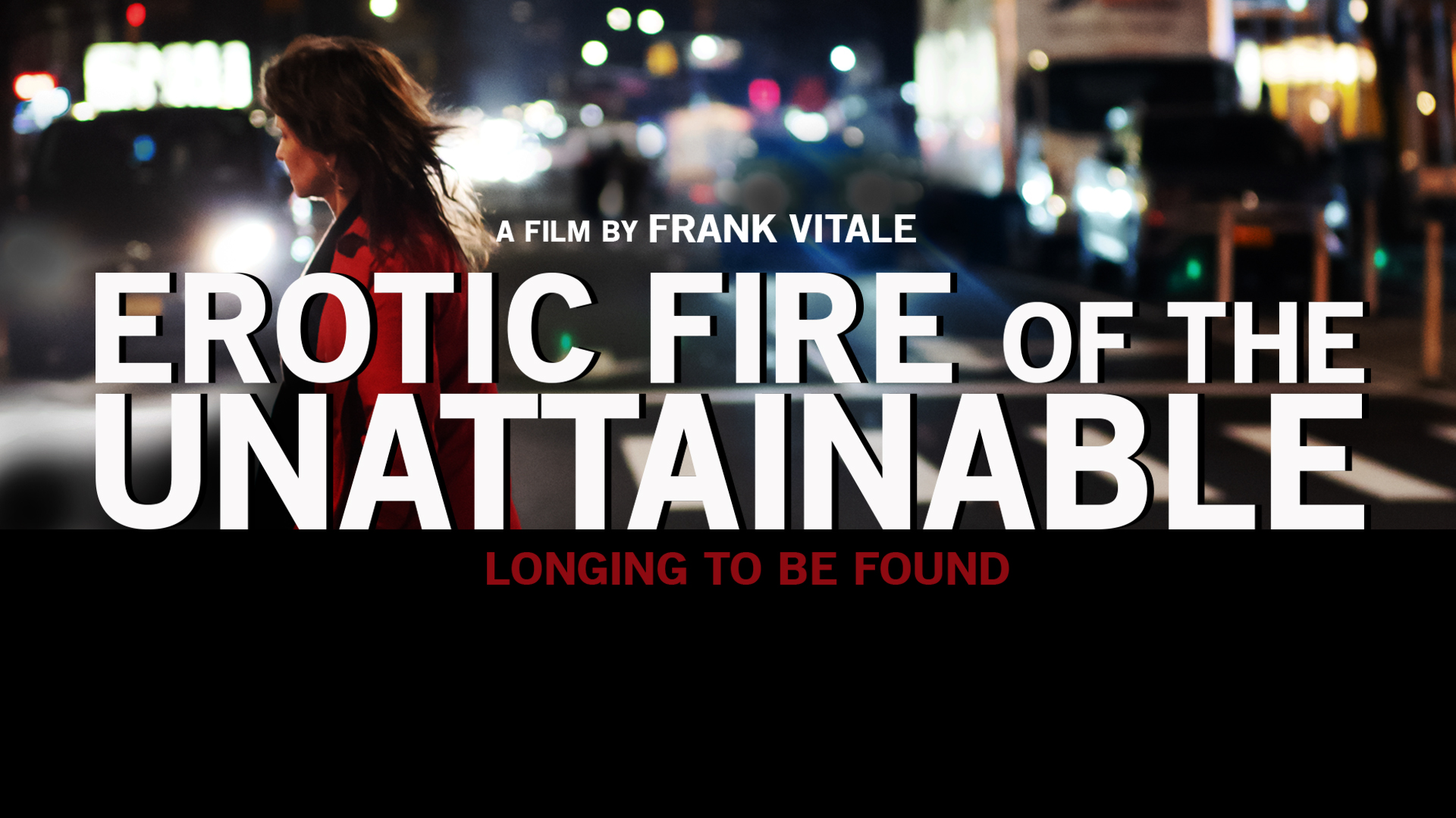 Erotic Fire of The Unattainable