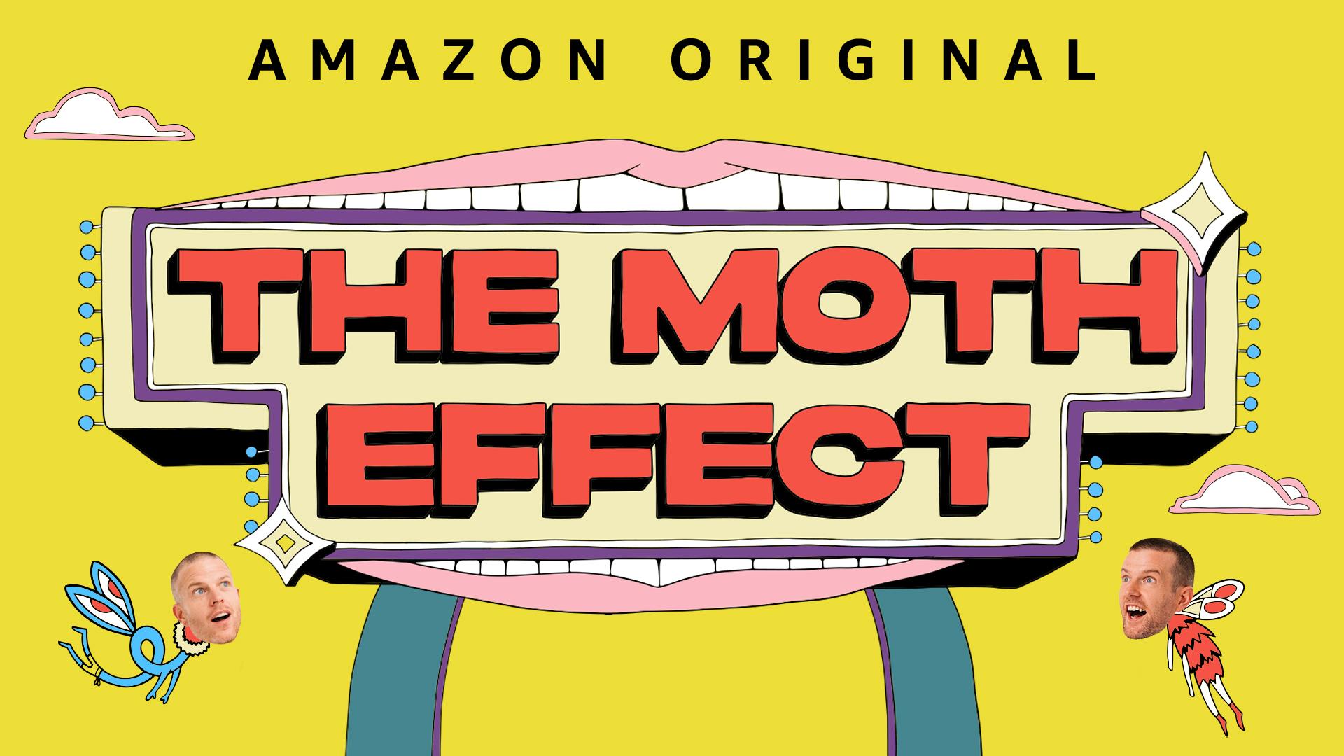 The Moth Effect – Season 1