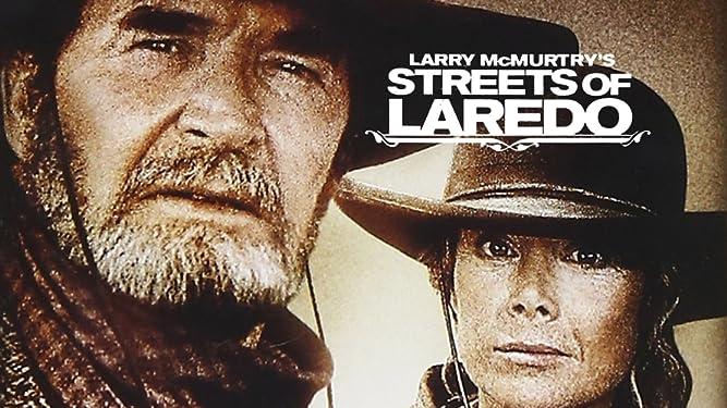 Larry McMurtry's Streets of Laredo