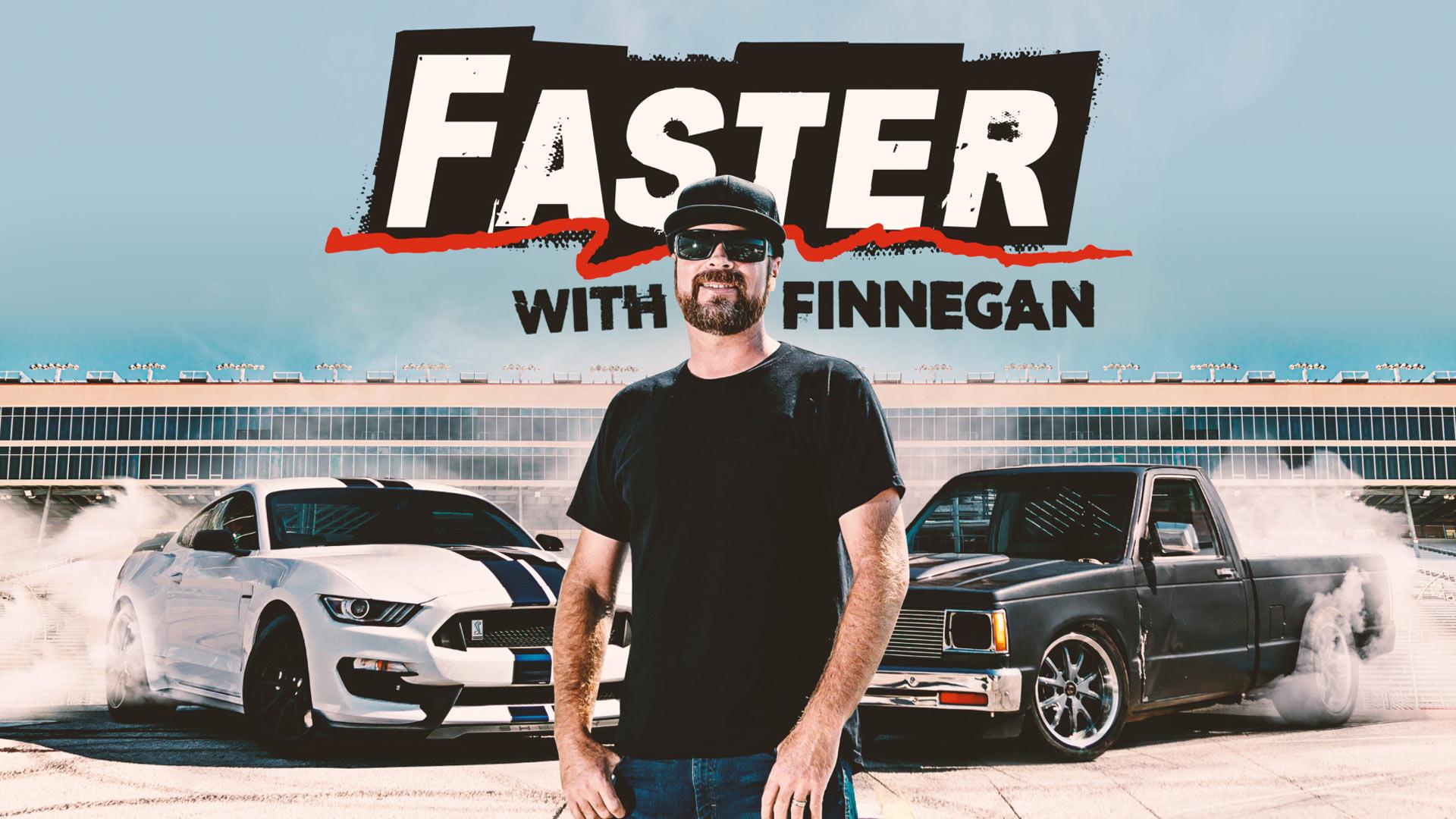 Faster With Finnegan - Season 1