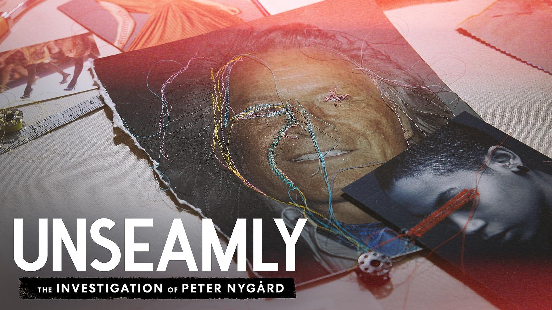 Unseamly: The Investigation of Peter Nygård - Season 1