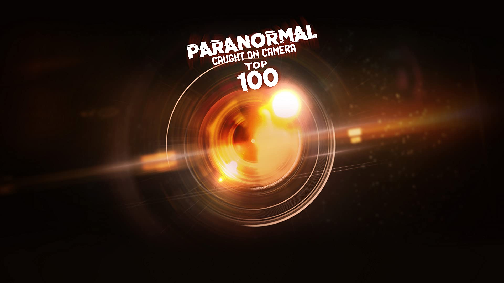 Paranormal Caught on Camera: Top 100 Countdown - Season 1
