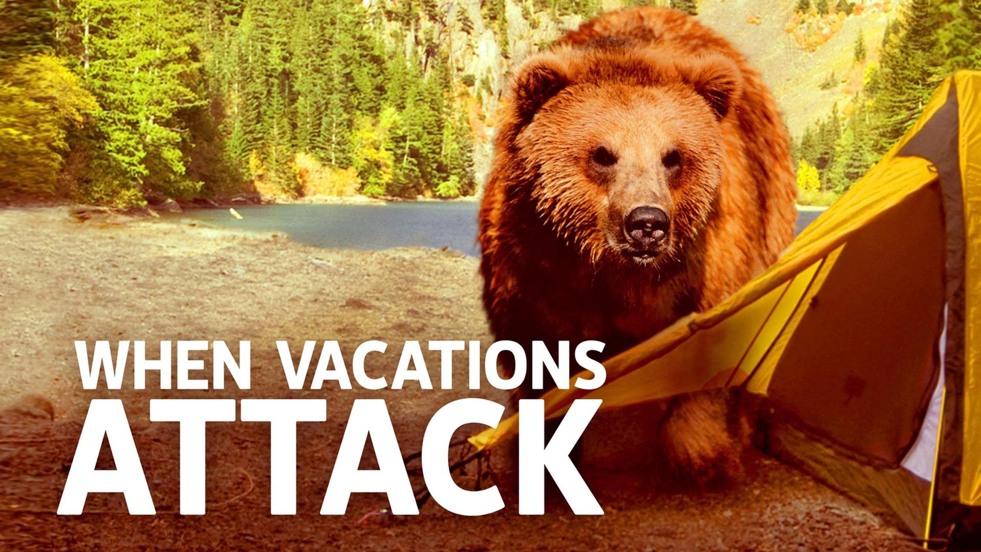 When Vacations Attack! - Season 1