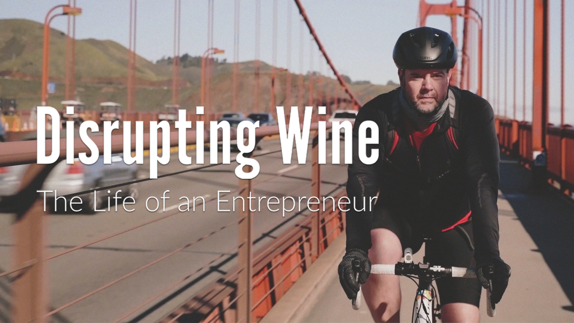 Disrupting Wine - The Life of an Entrepreneur