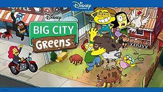 Big City Greens Volume 3