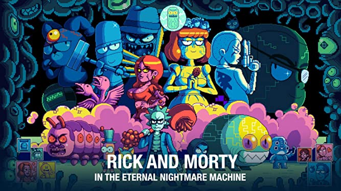Rick and Morty in the Eternal Nightmare Machine