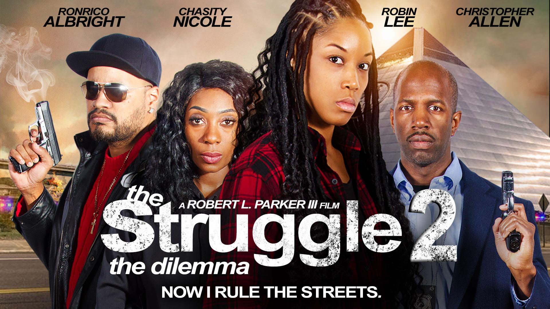 The Struggle 2: The Dilemma