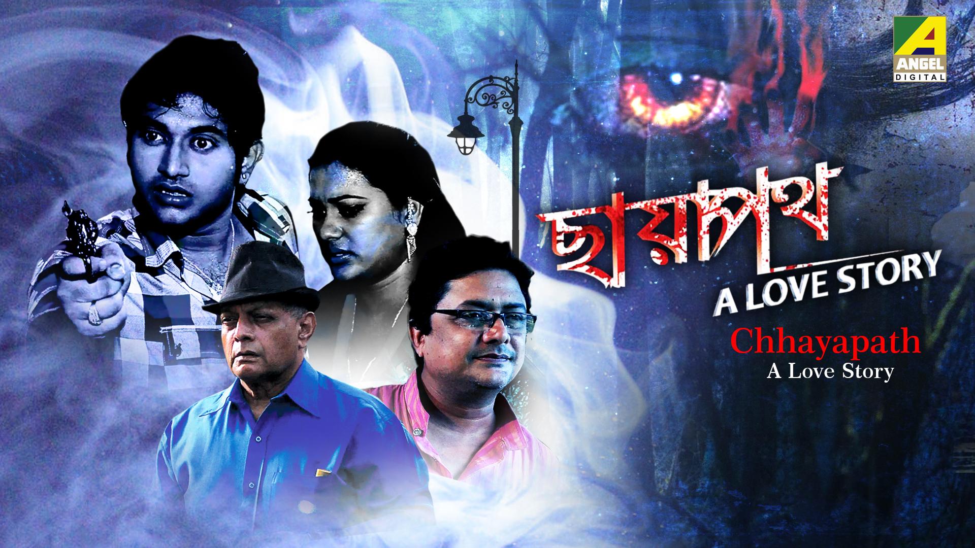 Chhayapath - A Love Story