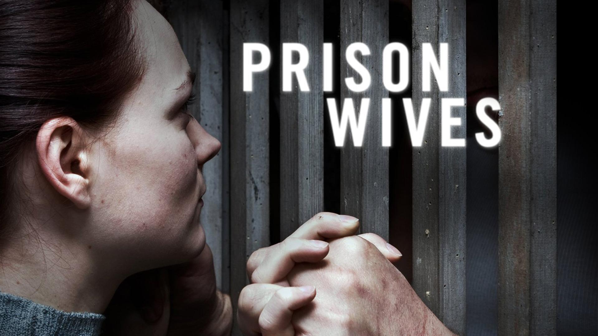 Prison Wives Season 1