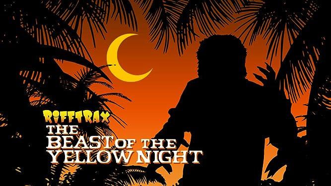 RiffTrax: Beast of the Yellow Night