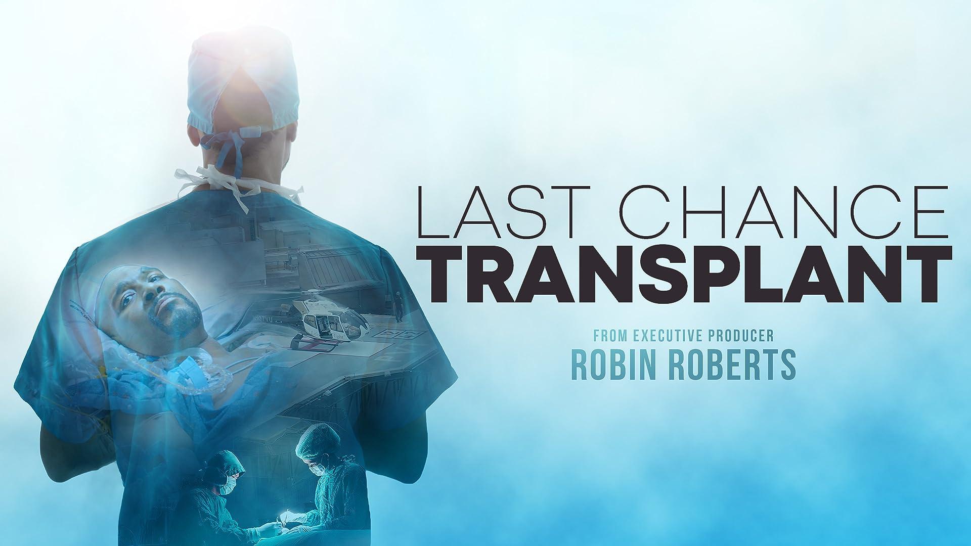 Last Chance Transplant - Season 1
