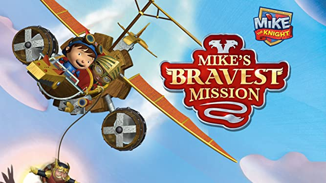 Mike the Knight - Mike's Bravest Mission