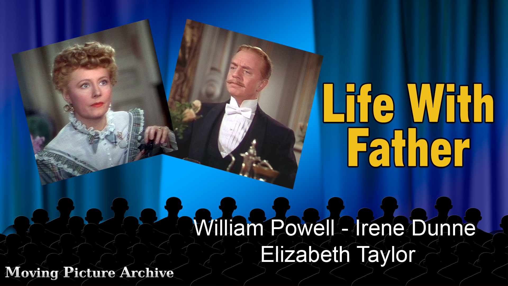 Life With Father - 1947 Color (Digitally Remastered Version)