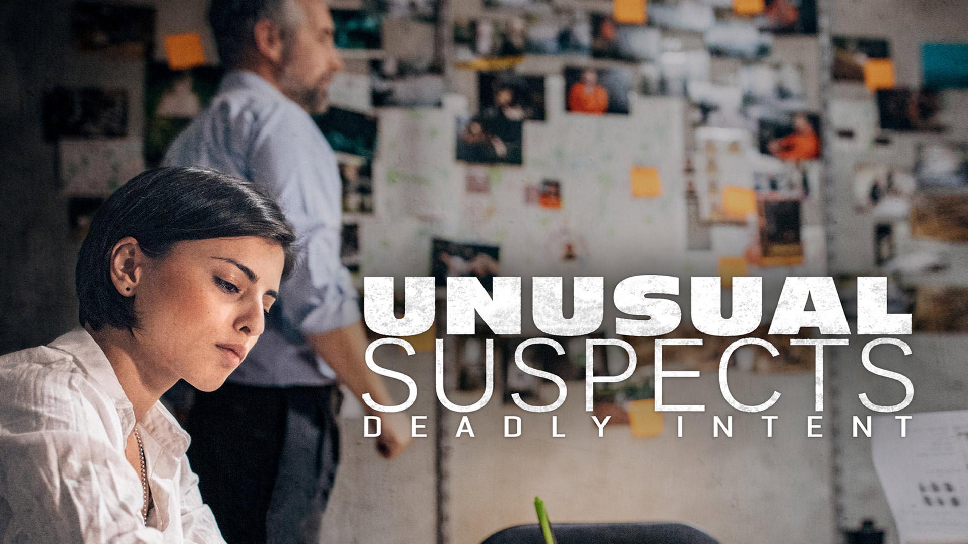 Unusual Suspects: Deadly Intent - Season 1