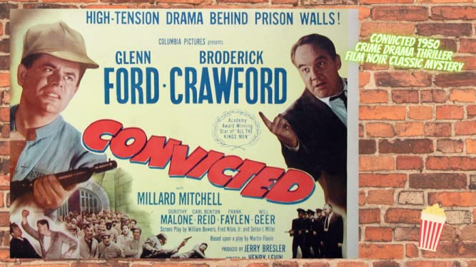 Crime Drama Thriller Film Glenn Ford Broderick Crawford in Convicted a Film Noir Classic Mystery