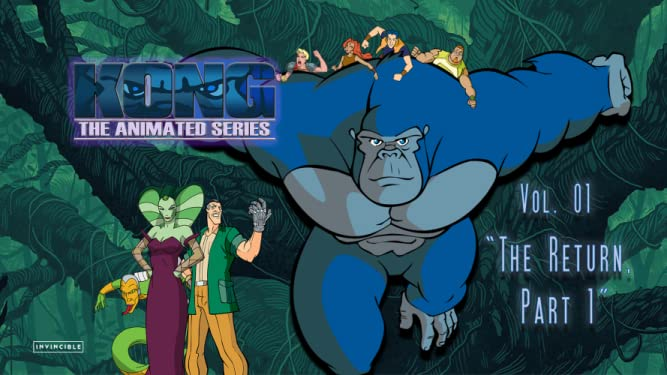 """Kong The Animated Series Vol. 01 """"The Return, Part 1"""""""