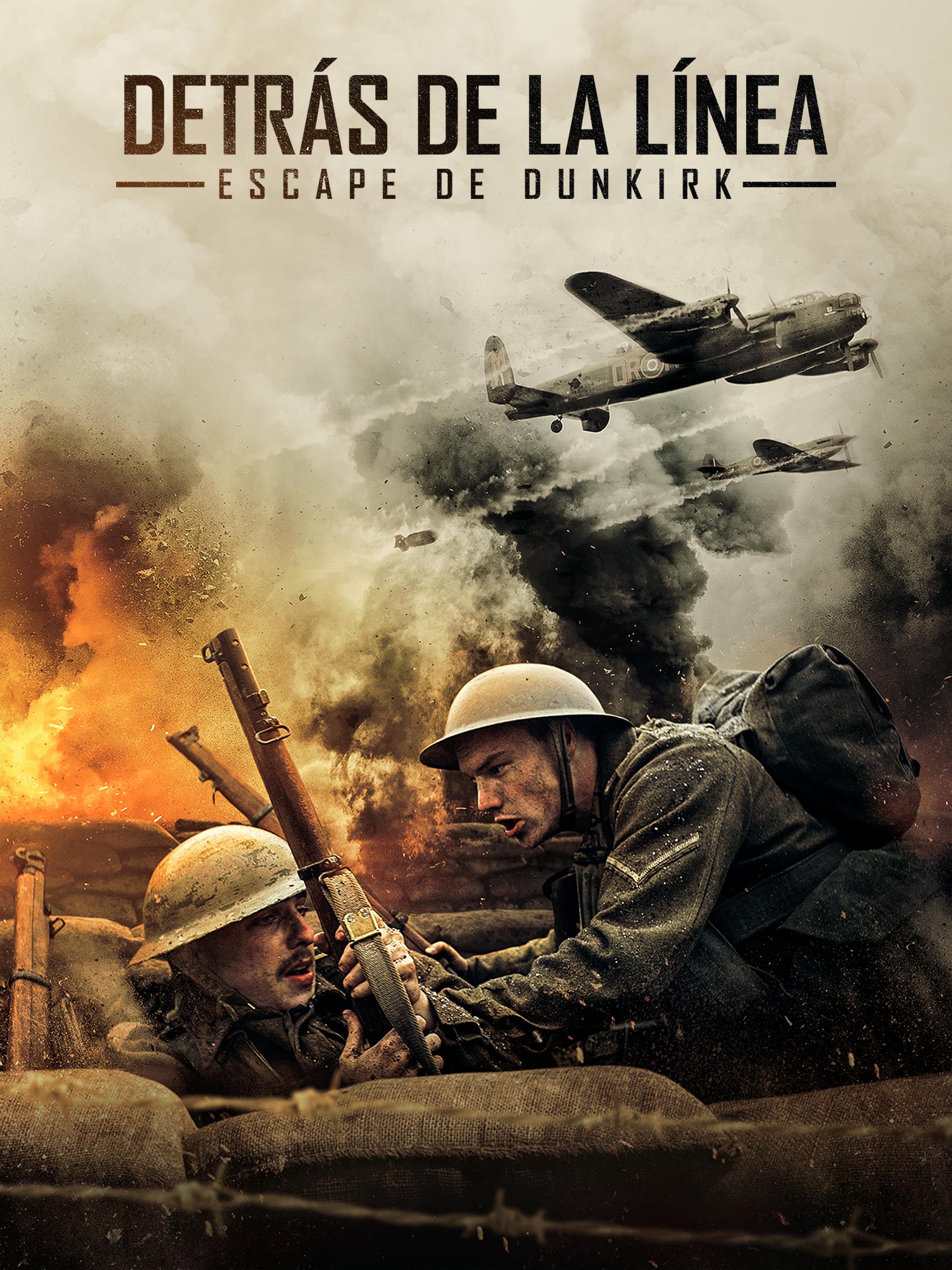 Prime Video Detras De La Linea Escape De Dunkirk