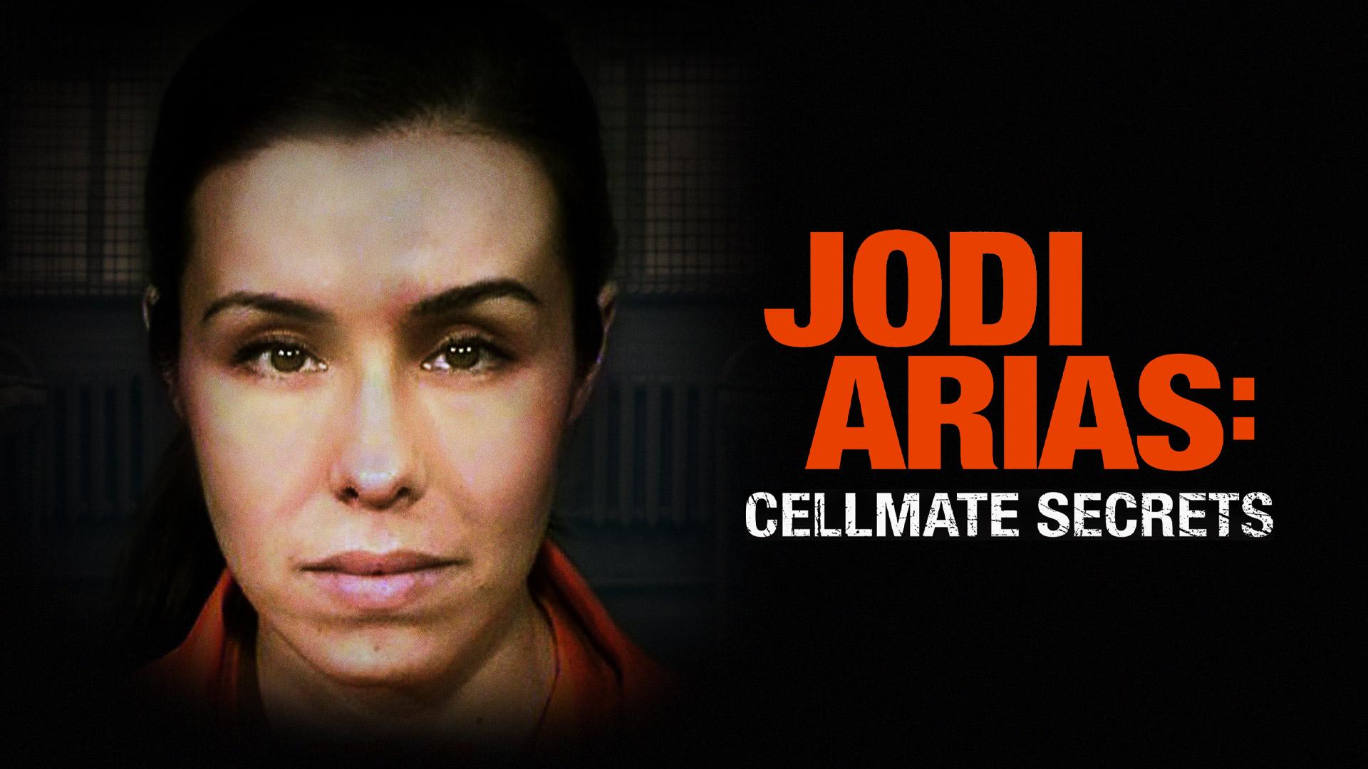 Jodi Arias: Cell Mate Secrets Season 1