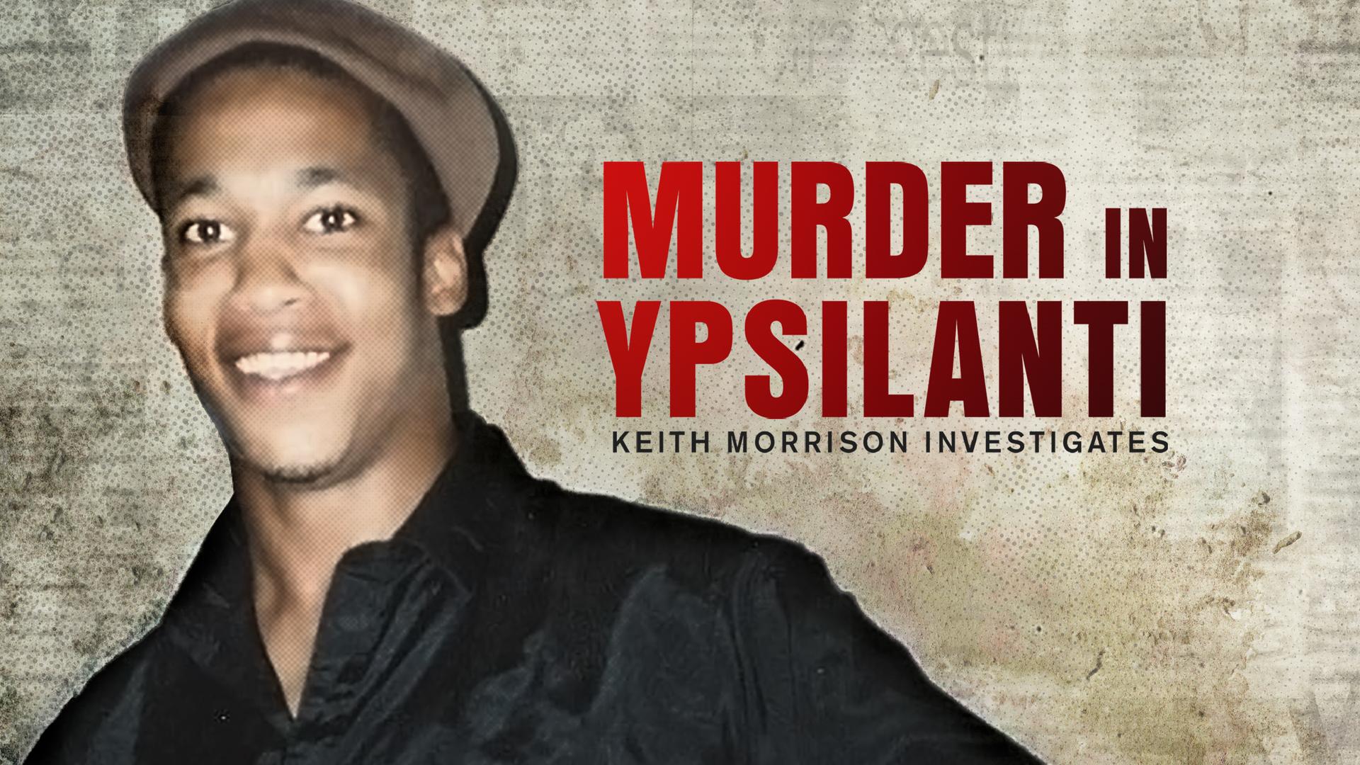 Murder in Ypsilanti: Keith Morrison Investigates (at) - Season 1