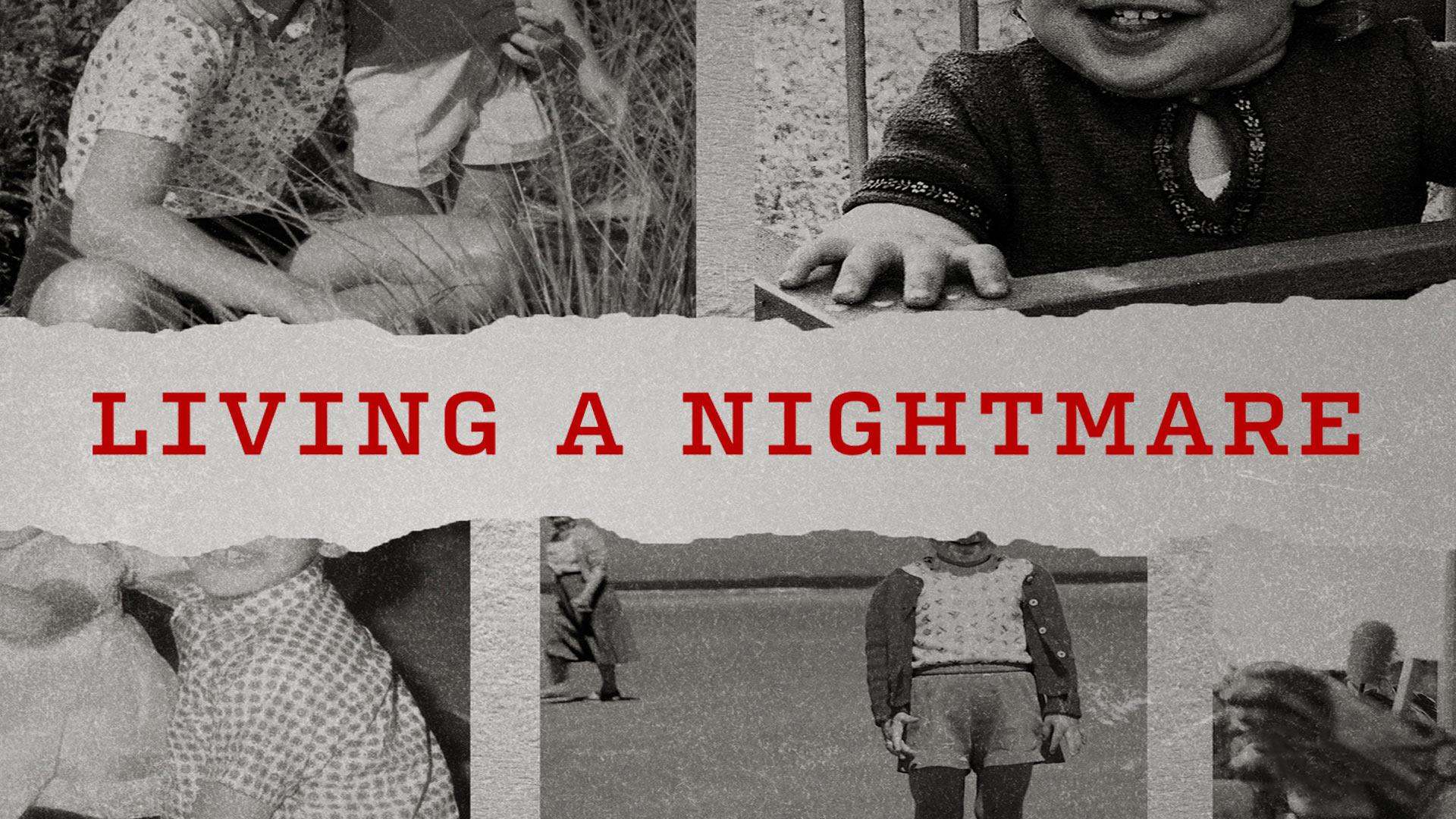 Living a Nightmare - Season 1