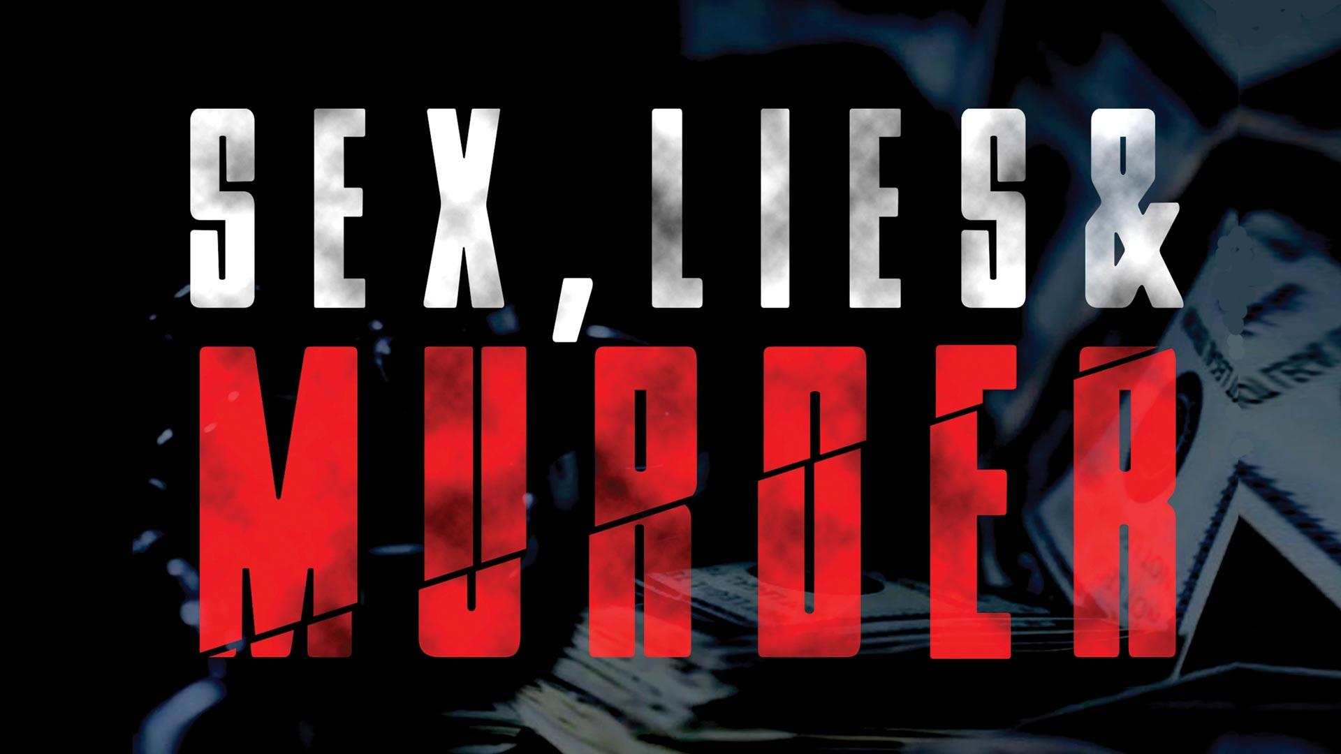 Sex Lies & Murder