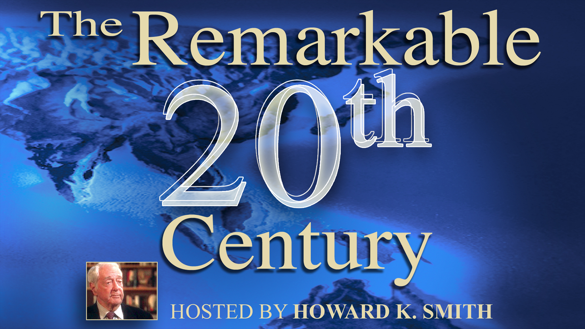 The Remarkable 20th Century